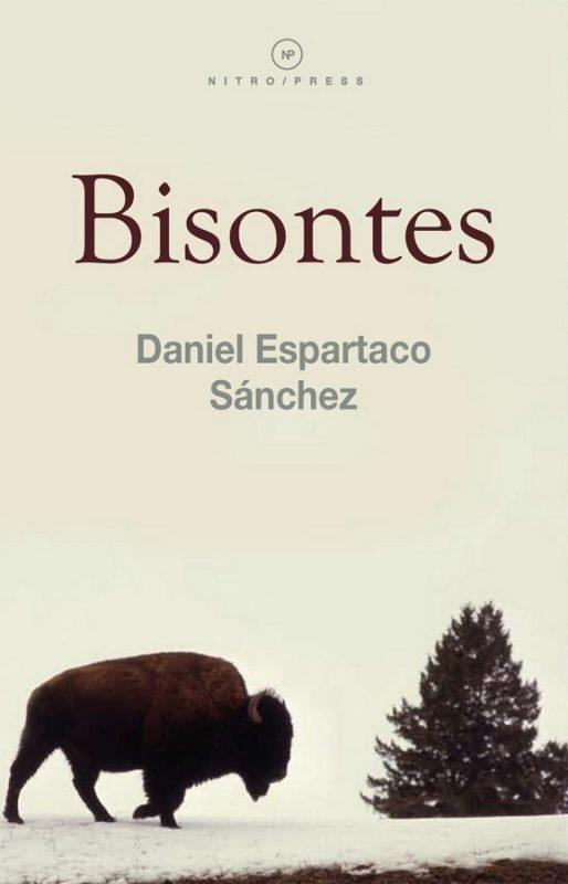 libro_daniel_espartaco_sanchez_bisontes
