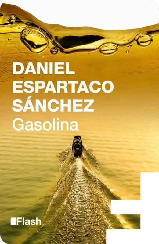 libro_daniel_espartaco_sanchez_gasolina